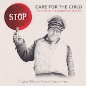 Care for the Child: The Story of the Bridgeport General (Original Motion Picture Soundtrack)