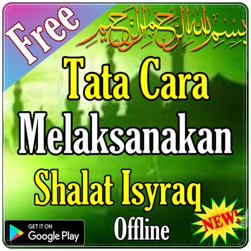 Cara Melaksanakan Shalat Isyraq (app)