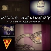Pizza Delivery (Music from the Short Film)