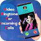 Download Video Ringtone For Incoming Call For PC Windows and Mac
