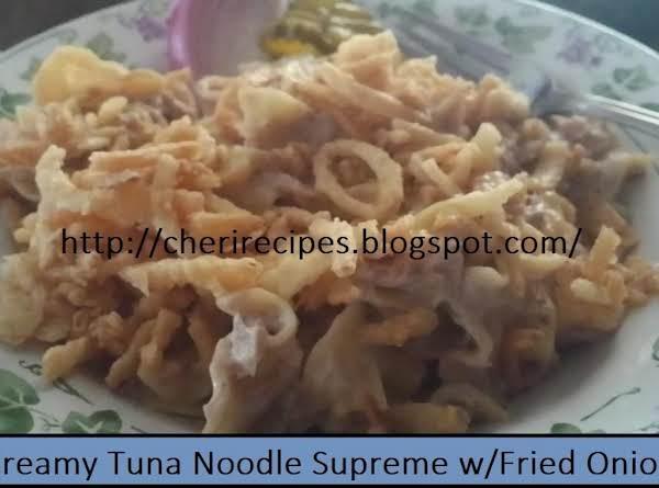 Creamy Tuna Noodle Supreme Casserole W/fried Onion Recipe