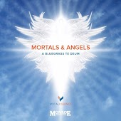Mortals & Angels