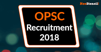 OPSC Recruitment 2018 for State Civil Services