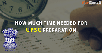 How much time needed for UPSC preparation?