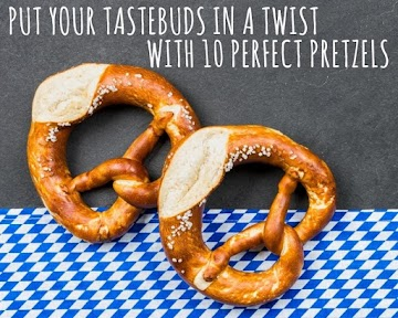 Put Your Tastebuds In A Twist With 10 Perfect Pretzels Recipe