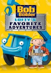Bob the Builder: Lofty's Favorite Adventure