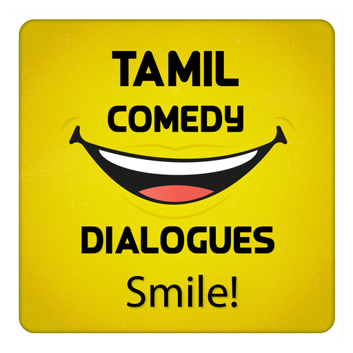 Tamil Comedy Dialogues - Apps on Google Play