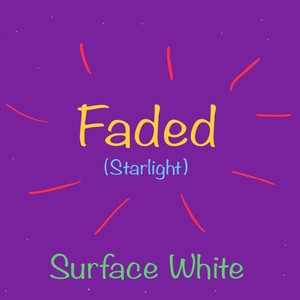 Faded (Starlight) Upload Your Music Free