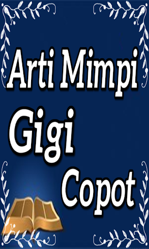 Arti Mimpi Gigi Copot Screenshots 3