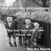 The Fabulous Brit Brothers: Lost Tapes, Vol. 1 (1962-1963)