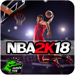 Guide NBA 2K18 - Mobile App Store, SDK, Rankings, and Ad