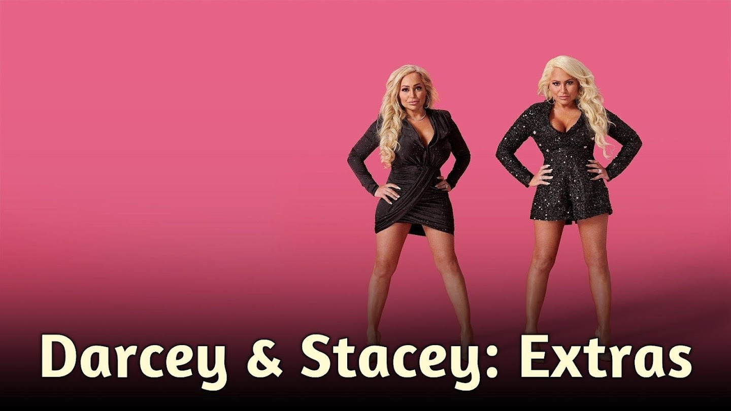 Darcey & Stacey: Extras