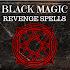 BLACK MAGIC: REVENGE SPELLS