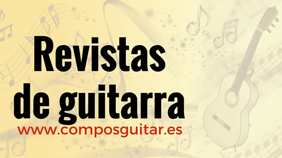 https://sites.google.com/site/composguitar2/revistas-de-guitarra