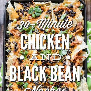 30-Minute Chicken and Black Bean Nachos.