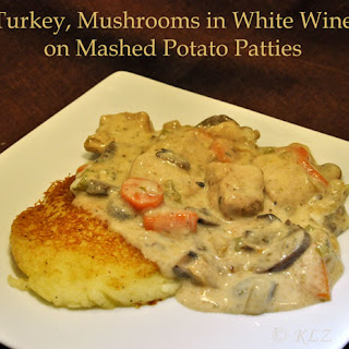 Turkey, Mushrooms in White Wine on Mashed Potato Patties