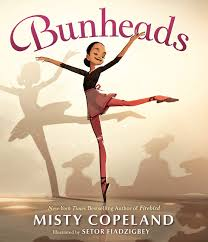 Bunheads, by Misty Copeland