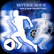 Reverse Video FX - Magic Video Maker