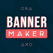 Banner Maker, Ad Maker & Free Thumbnail Maker 2020