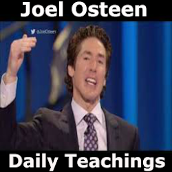 Joel Osteen Daily Teachings