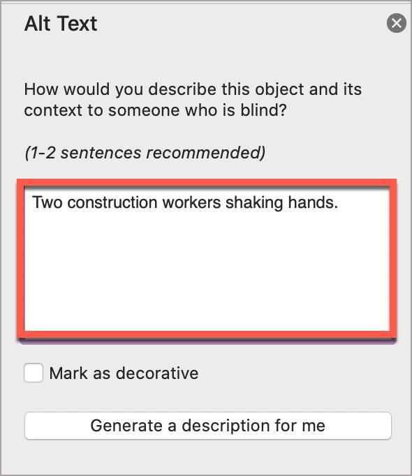 """In the Microsoft Word Alt Text window, write description in the alt text field.  In this case, the alt text is, """"Two construction workers shaking hands."""""""