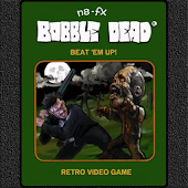 Bobble Dead Beat 'Em Up!