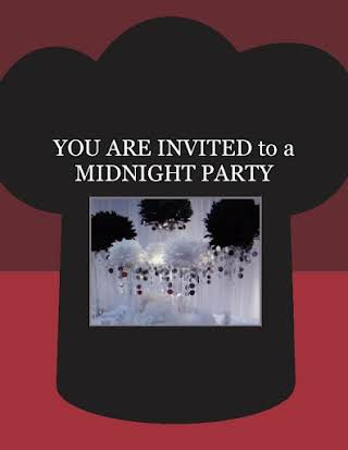 YOU ARE INVITED to a  MIDNIGHT PARTY