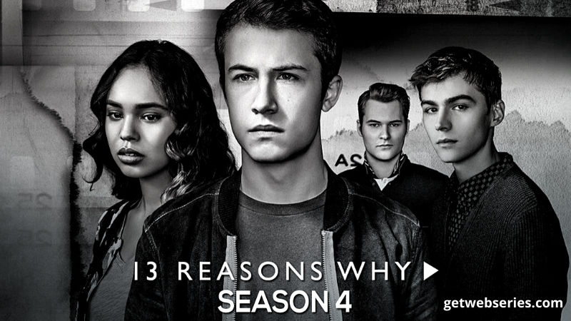 Index of 13 Reasons Why Season 4