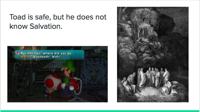 Luigi's Mansion Dante's Inferno - toad is safe, but he does not know salvation