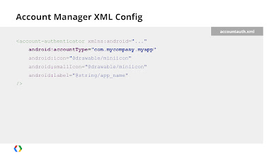 Photo: Finally, you need to create an XML config file for your account authenticator, specifying meta-data such as the account type you're creating. Take note of this as you'll need it for later steps.