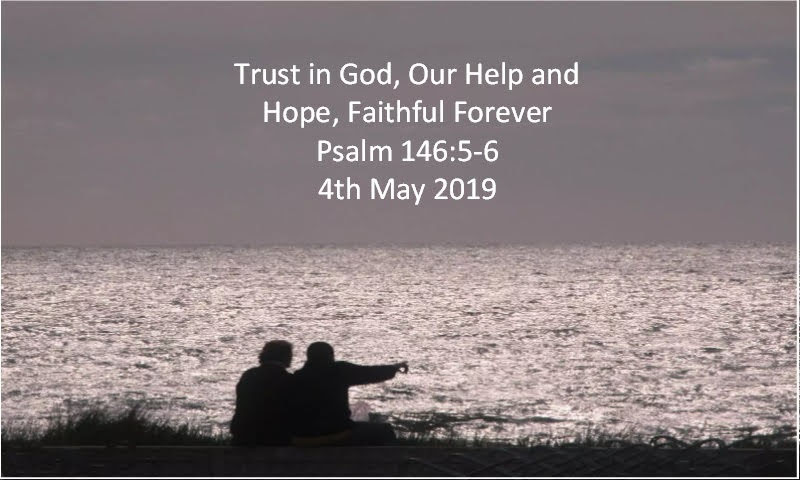 Trust in God, Our Help and Hope, Faithful Forever