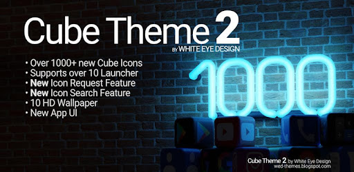 Cube Theme 2 Icon Pack for Nova Launcher and many more.