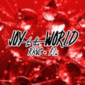 Joy to the World (RKVC + Flo)