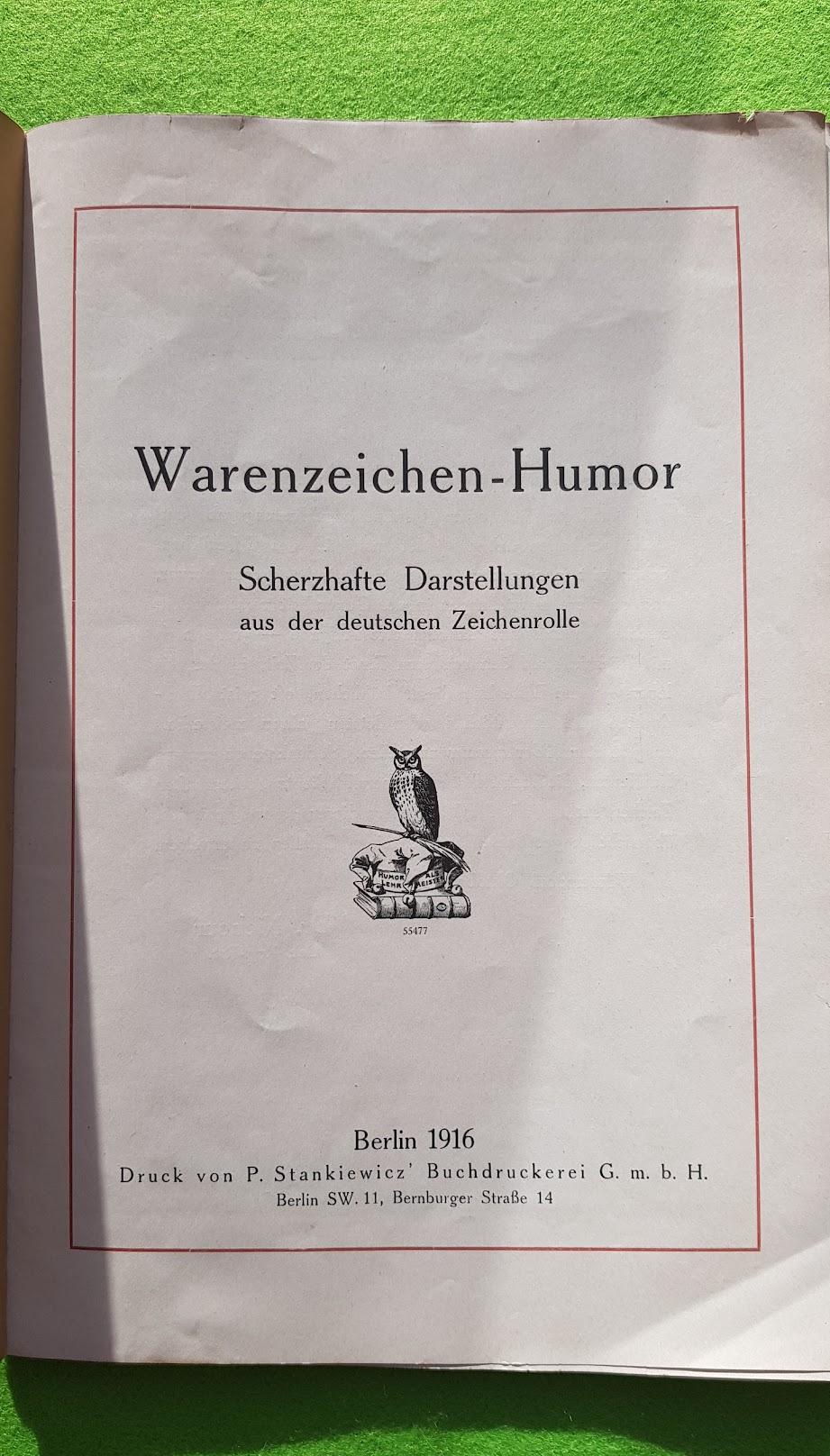 Warnezeichen-Humor - Scherzhafte Darstellungen aus der deutschen Zeichenrolle, Berlin 1916