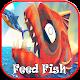 Fish Feed & Shark Grow! Feed Fish: Tips