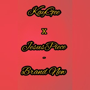 Brand new (Kay Gee).mp3 Upload Your Music Free