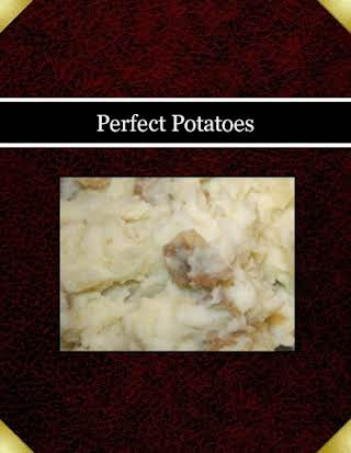 Perfect Potatoes
