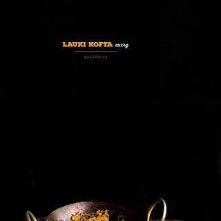 Lauki Kofta {Vegetarian Meatballs} Curry Recipe