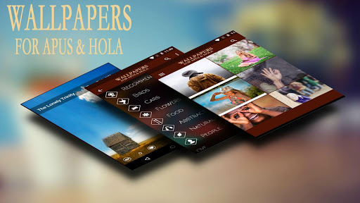 WALLPAPERS FOR APUS HOLA