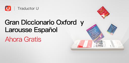 Traductor U Oxford Y Larousse Español Gratis Apps En