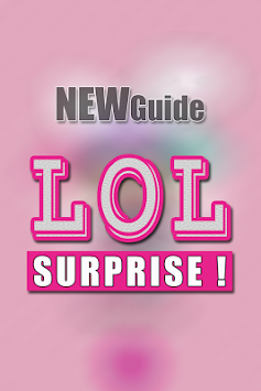 Guide for LOL Surprise! APK Latest Version Download - Free Books