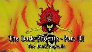 Dark Phoenix Saga Part 3: The Dark Phoenix