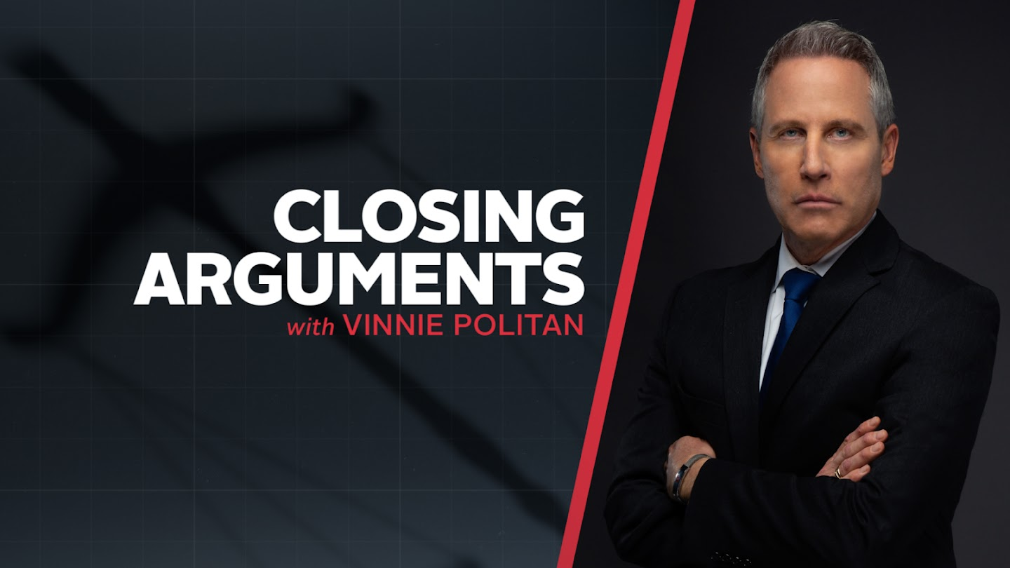 Closing Arguments with Vinnie Politan