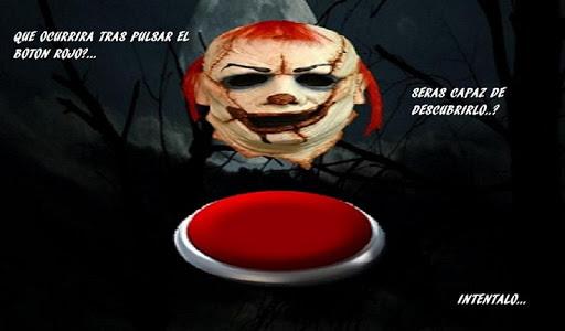 No toques el boton Rojo