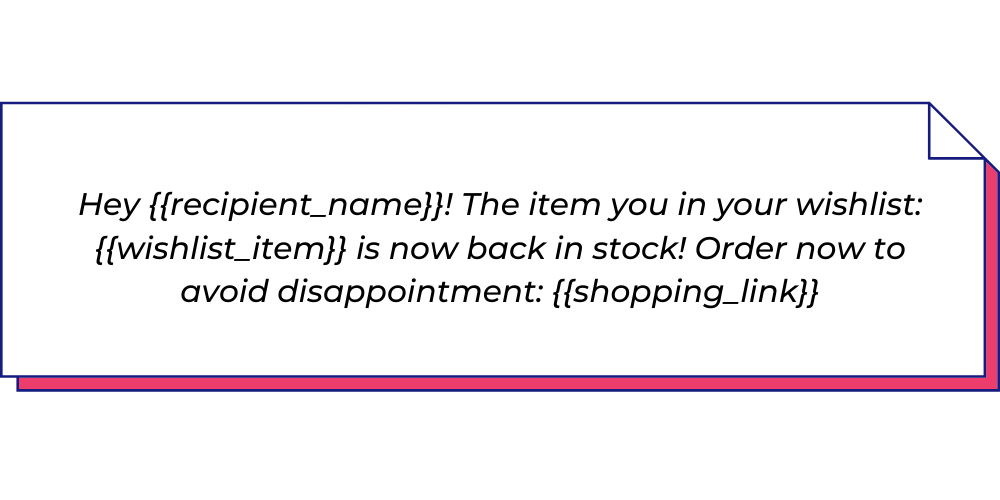 Use this announcement WhatsApp template for back in stock items.