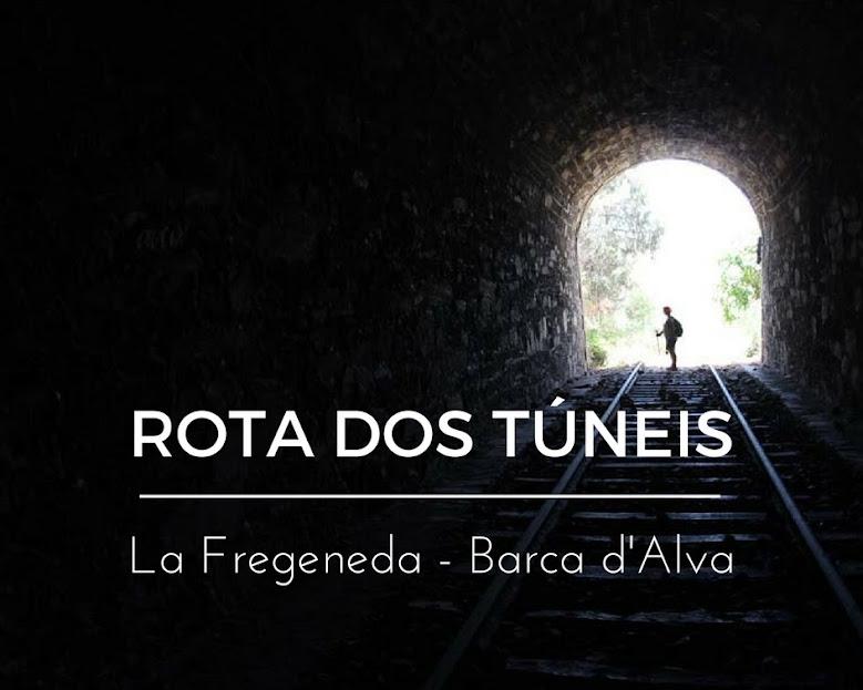 ROTA DOS TÚNEIS (La Fregeneda a Barca d'Alva) | Portugal e Espanha