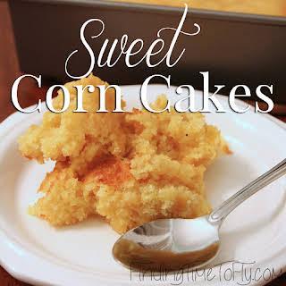 Sweet Corn Cakes.