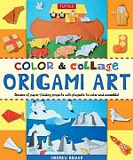 Photo: Color & Collage Origami Art Kit: Dozens of Paper-folding Projects With Playsets to Color and Assemble! Andrew Dewar Tuttle 2011 hardback 64 pp ISBN 0804841608