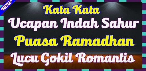 Kata Ucapan Saat Sahur Puasa Ramadhan Romantis Apk App