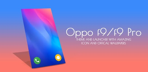 Launcher Theme for Oppo F9 pro 1 0 apk download for Android